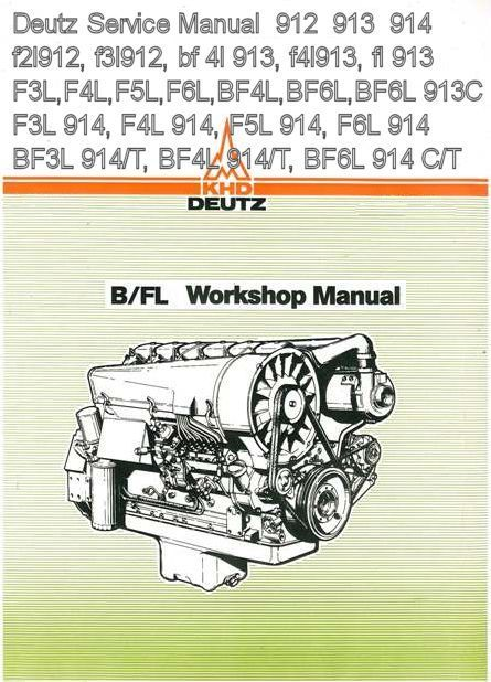 deutz 912 913 914 f6l912 f3l912 bf 4l 913 f4l913 fl 913 service rh pinterest com Deutz Engine Parts Manual Deutz D6206 Tractor Operators Manual