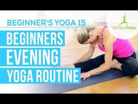 an evening yoga routine for beginners video  evening