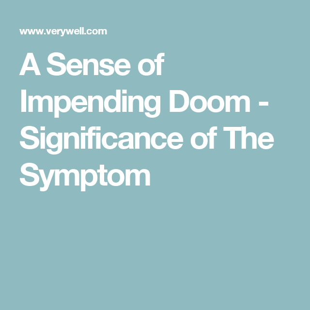 Sense of impending doom symptom