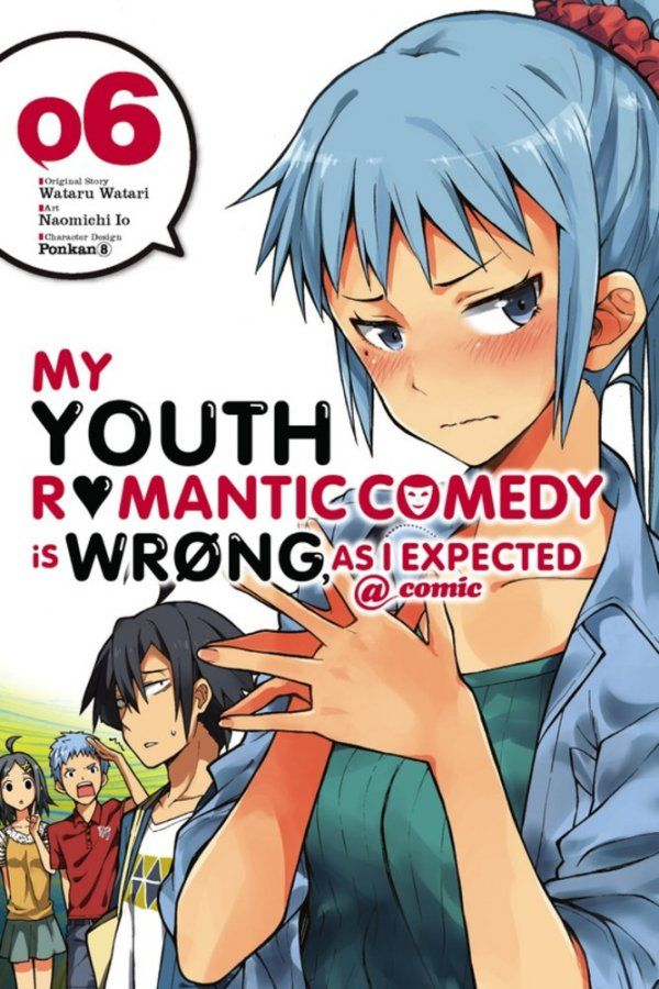 My Youth Romantic Comedy is Wrong as I Expected comic Vol