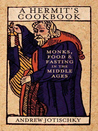 Hermit's Cookbook by Andrew Jotischky,