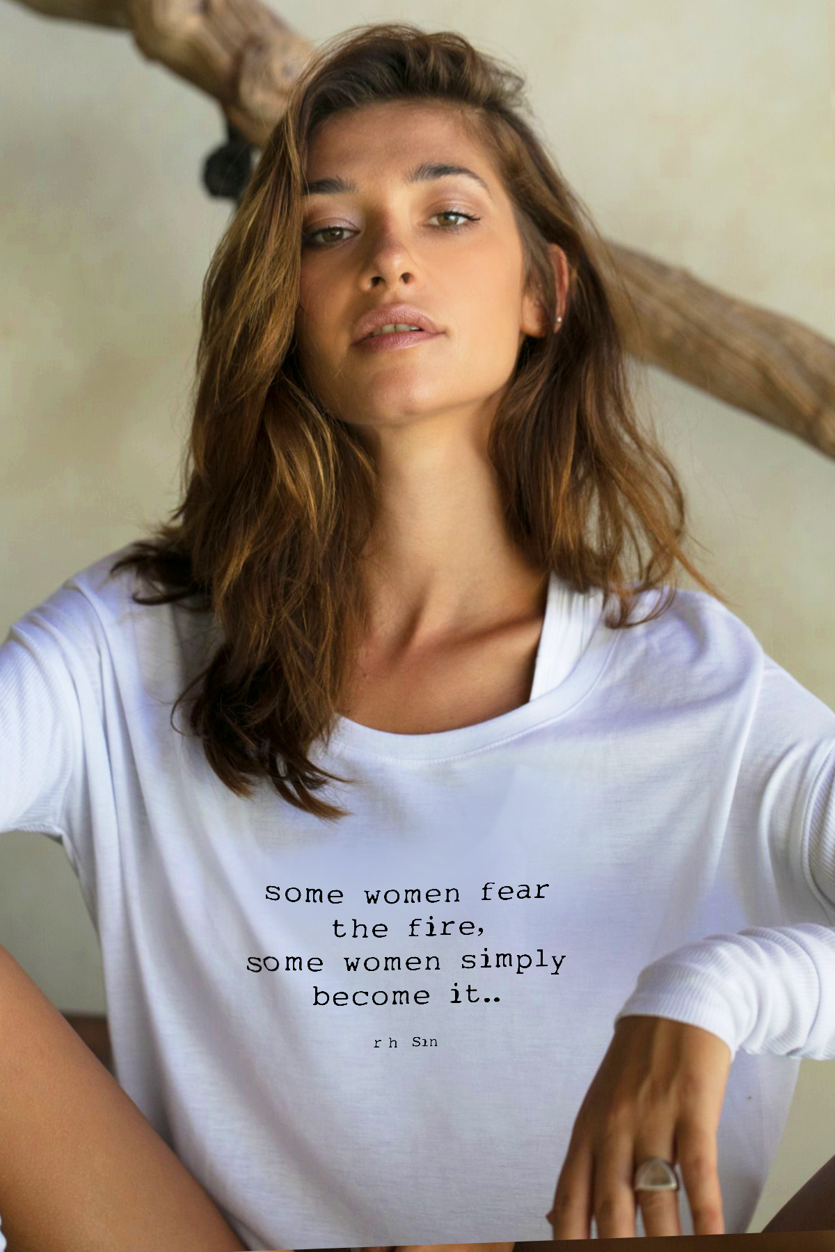 ec3db52860646 Some women fear the fire, some women simply become it.. R.h. Sin Shop this  Tee by clicking the link