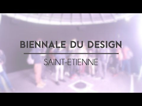 Biennale Internationale Design Saint-Etienne 2015 - YouTube