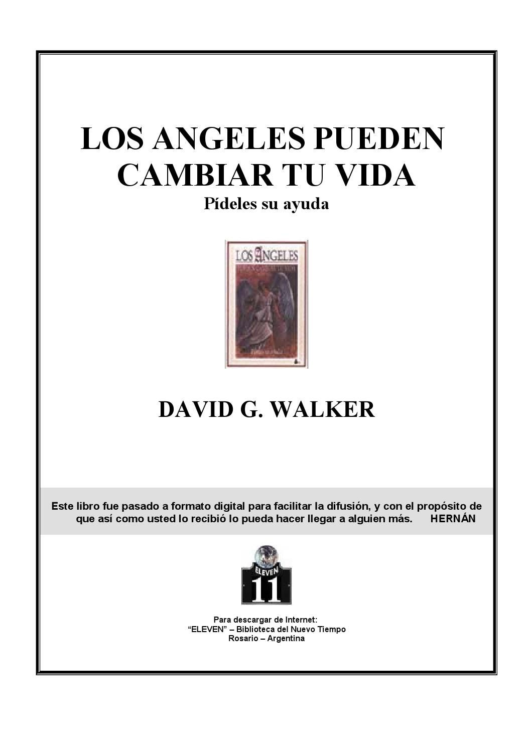 Angeles Custodios Libro Walker David Los Angeles Pueden Cambiar Tu Vida Sanació Libros