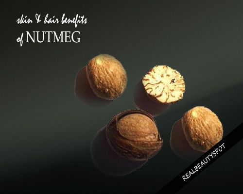 MUST KNOW SKIN AND HAIR BENEFITS OF NUTMEG