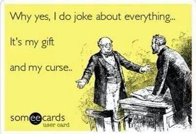 Joke about everything