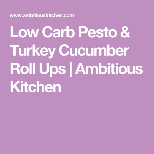 Low Carb Pesto & Turkey Cucumber Roll Ups | Ambitious Kitchen