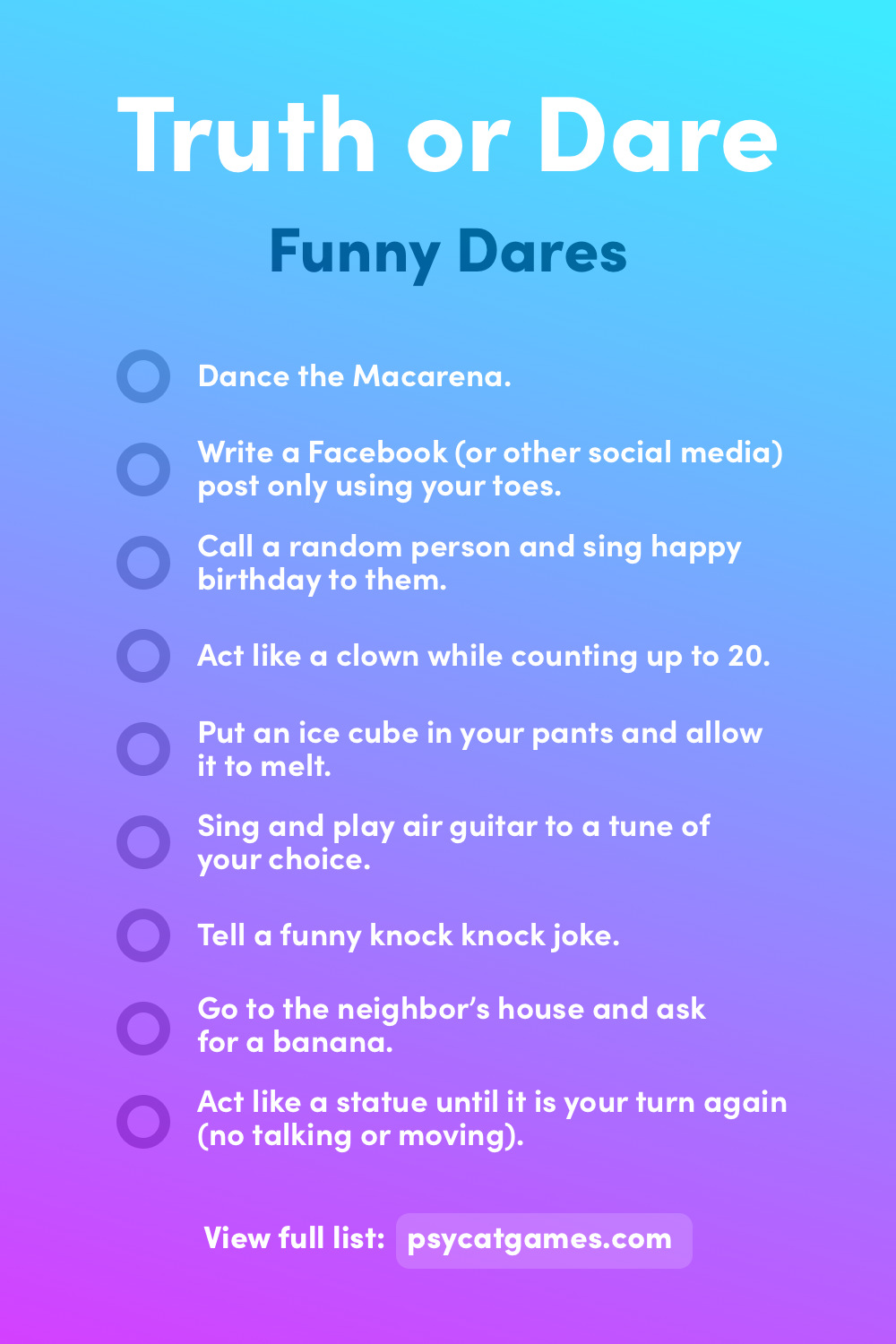 Funny Truth or Dare Questions (Dares) If you want