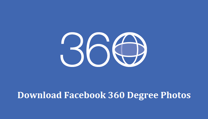How To Download 360 Photos From Facebook Save 360 Degree Photo And Video From Facebook How To Upload Facebook 360 Photo And Vide Photo Facebook Photos G Tech