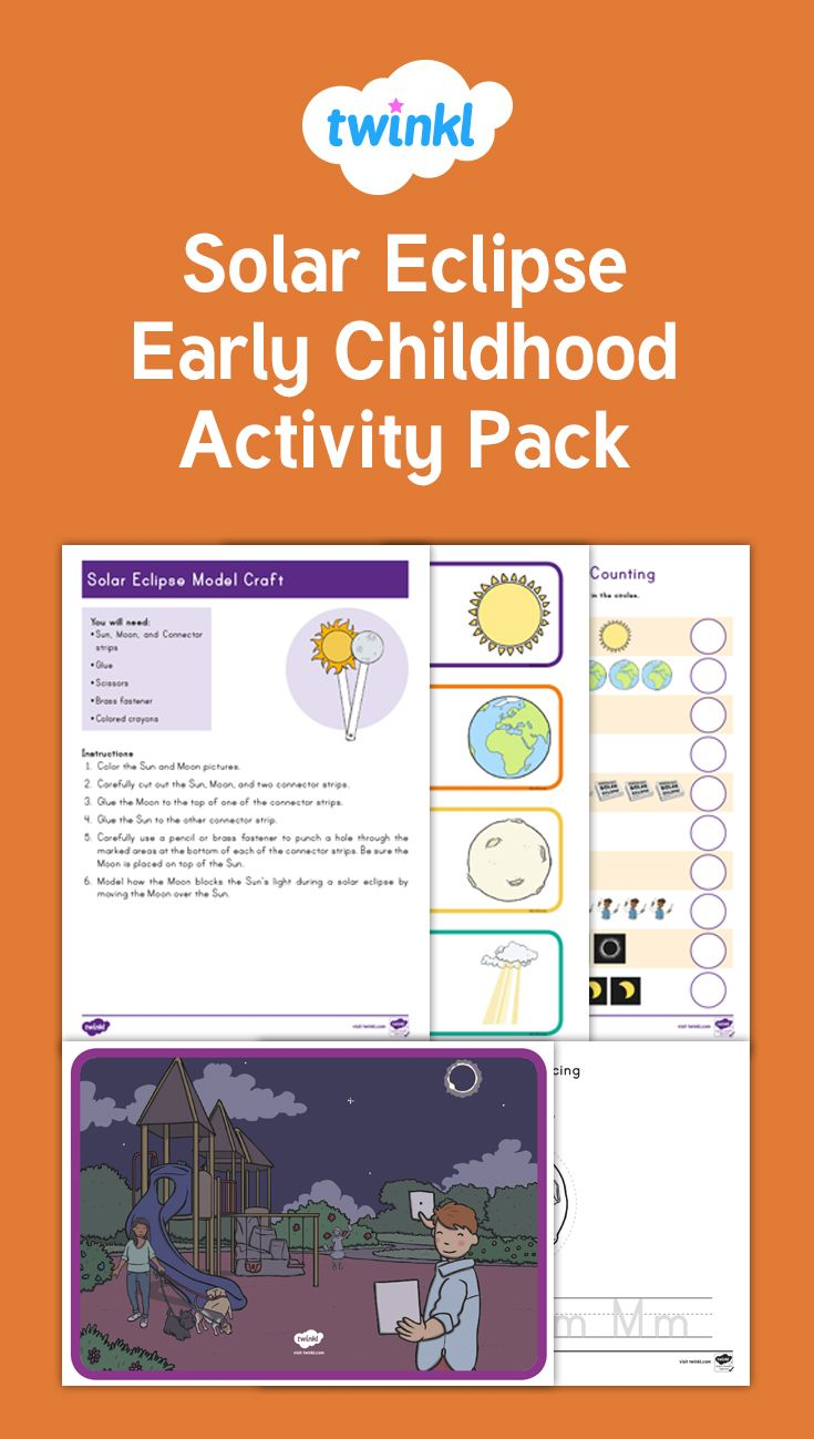 Solar Eclipse Early Childhood Activity Pack Solar Eclipse Solar Eclipse Activity Early Childhood Activities