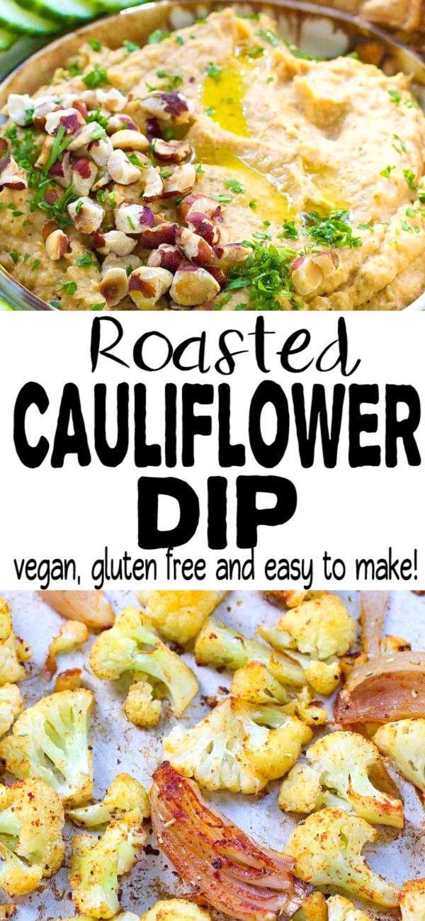 Roasted Cauliflower Dip Healthy Appetizer Recipe Vegan Recipe Vegetarian Appetizers Roasted Cauliflower Cauliflower Dip