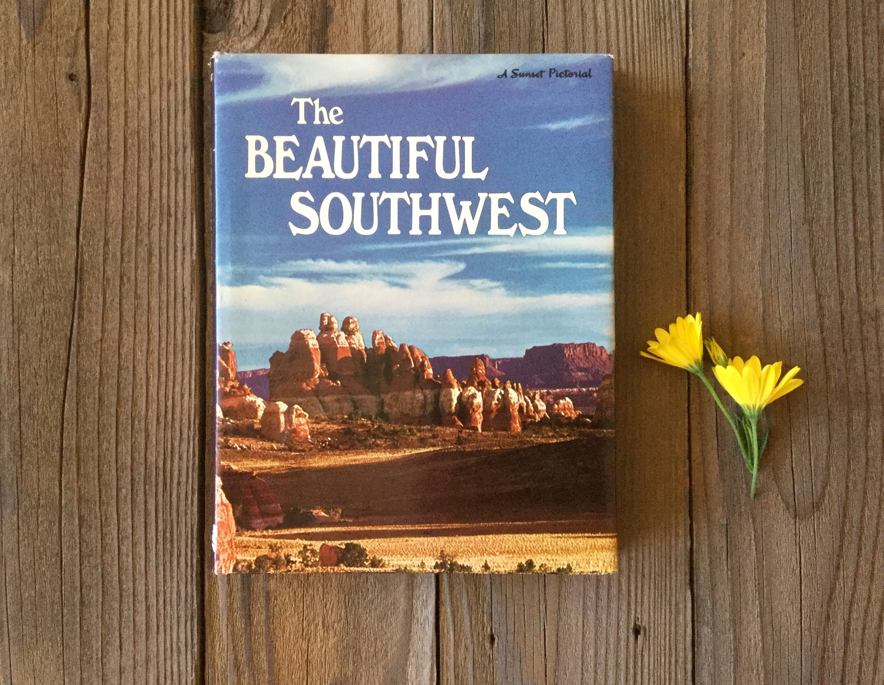 The Beautiful Southwest 1972 First Edition Sunset Book Vintage Travel Books Coffee Table Books 1970s Wester Western Books Vintage Travel Southwest Decor