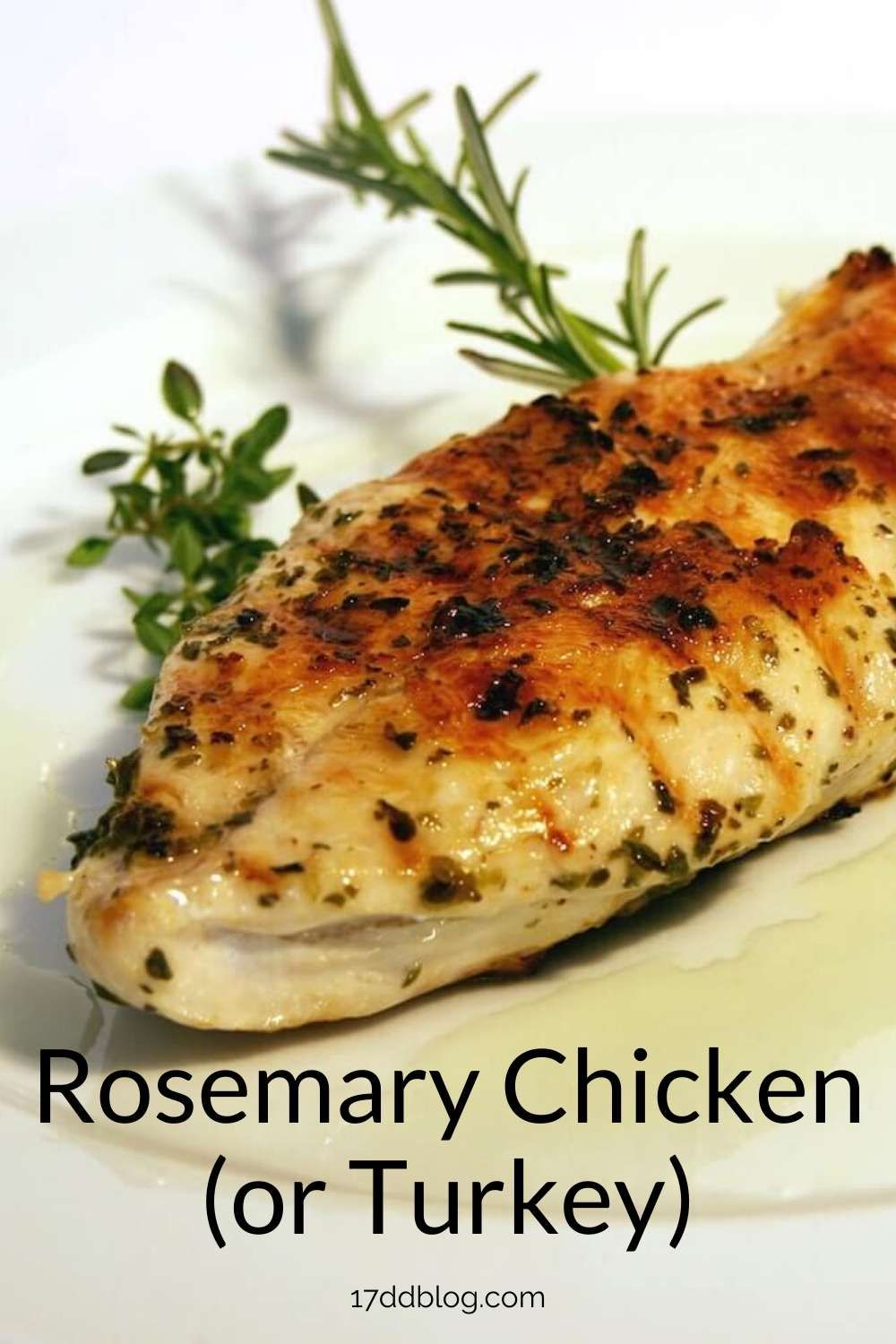 Skip The Long Bake Times With This Super Simple Healthy Rosemary Chicken Or Turkey Recipe For Y In 2020 Baked Buttermilk Chicken Buttermilk Recipes Chicken Recipes