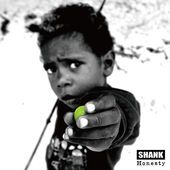 Life Is… SHANK