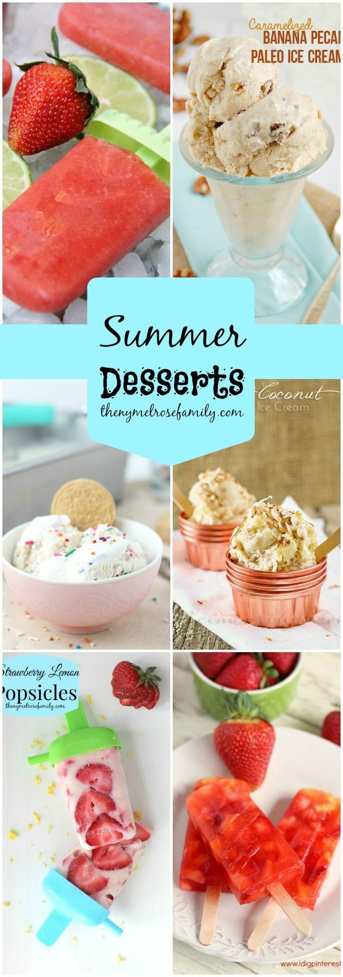 Summer Desserts www.thenymelrosefamily.com #popsicles #icecream #summer_desserts