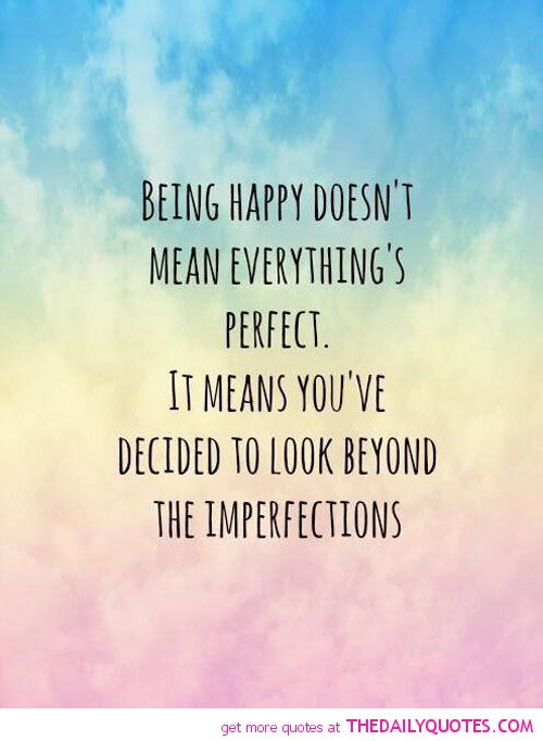 Being Happy Quotes Words Motivational Quotes