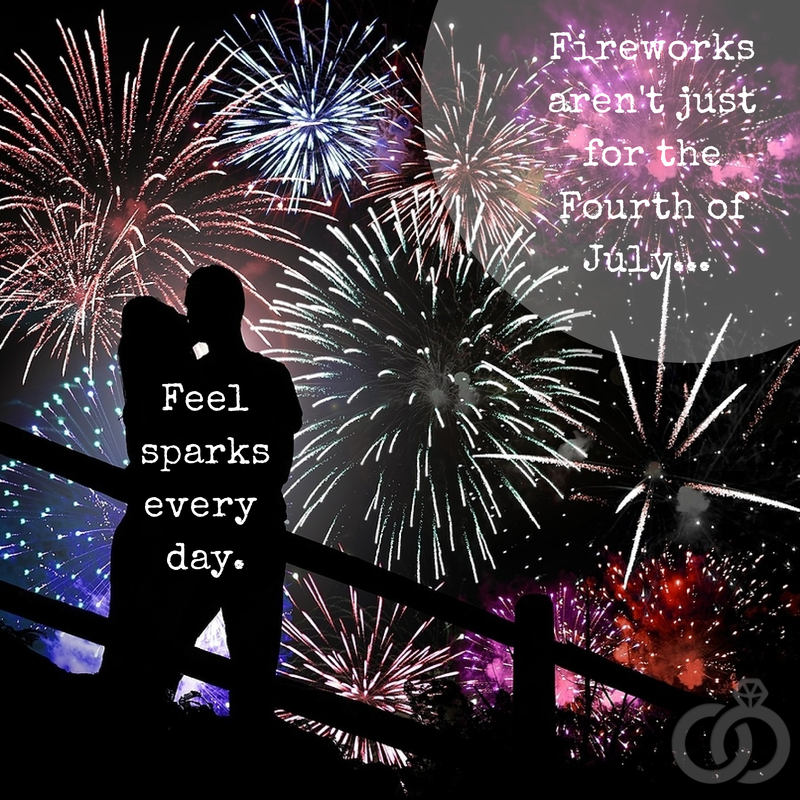 Fireworks Arent Just For The Fourth Of July Feel Sparks Every