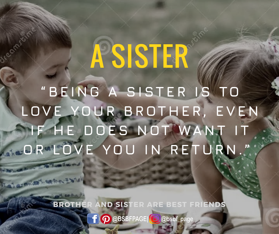 Being A Sister Little Brother Quotes Siblings Funny Quotes Awesome Sister Quotes