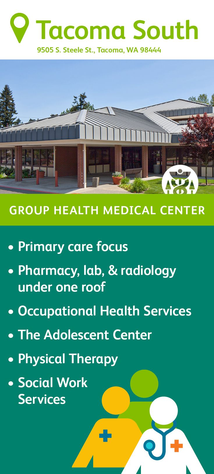 The Group Health Tacoma South Medical Center Features Primary Care