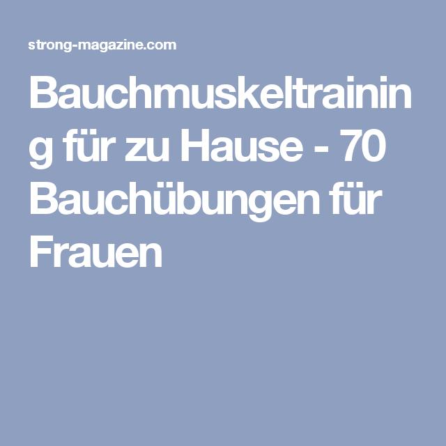 Bauchmuskeltraining zu Hause – 70 Bauchübungen für einen