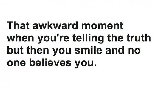 Has Happened So Often Awkward Moment Quotes Fun Quotes Funny Funny Quotes
