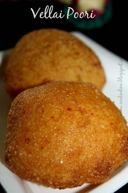 Vellai Poori Another Delicacy Of North Arcot District Of