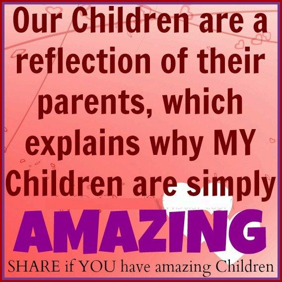 Our Children Are A Reflection Of Words Of Wisdom Words Pretty Words