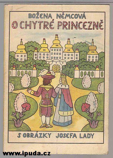 O CHYTRÉ PRINCEZNĚ(Němcová Božena,il.Lada Josef) > 1958