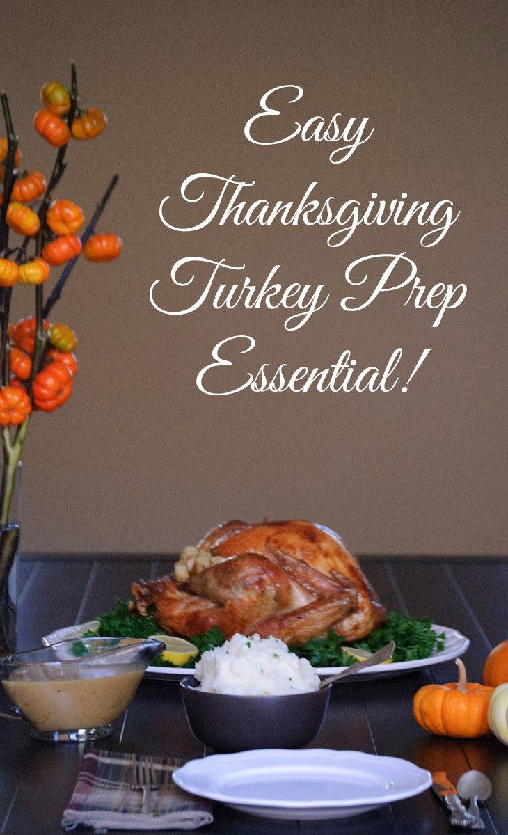 Easy Thankgiving Turkey Prep Essential!
