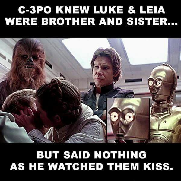 C 3po Knew Luke Leia Funny Memes Star Wars Nerd