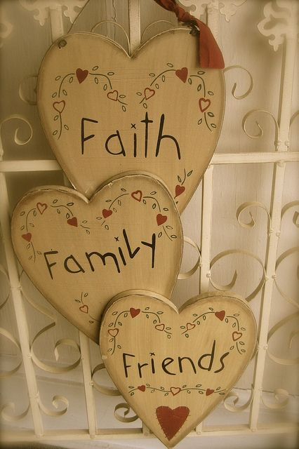 Faith Family Friends Heart    Available at Heidi's Cottage Country Home Decor and Gift Store, Dunellen, NJ.  www.heidiscottage.com