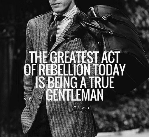 Rebellion Gentleman's Essentials #chivalryquotes