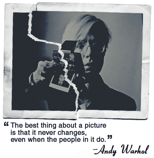 Andy Warhol Quotes The Best Thing About A Picture Is That It Never Changes Even When