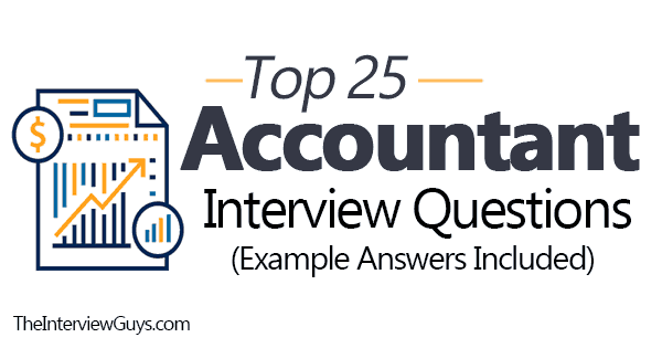 Top 25 Accountant Interview Questions (Example Answers ...
