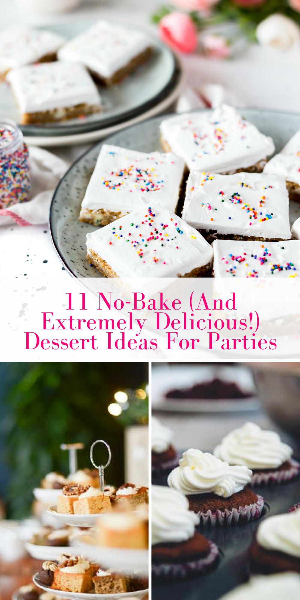 11 No-Bake (And Extremely Easy!) Dessert Ideas For Parties ...