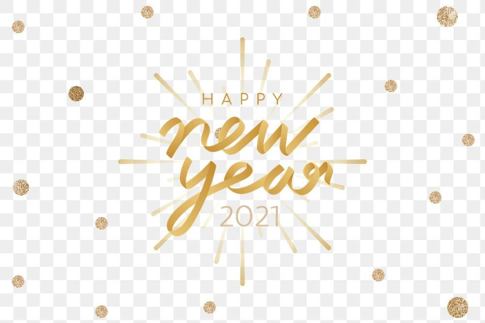 Happy New Year 2021 Png Sticker Premium Image By Rawpixel Com Adj Happy New Year Pictures Happy New Happy New Year