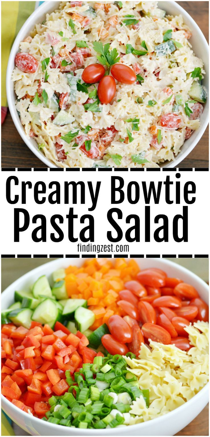 This Creamy Bowtie Pasta Salad Is Loaded With Veggies And Flavor But A Super Easy Recipe Serve Cold At Your Next Family Get