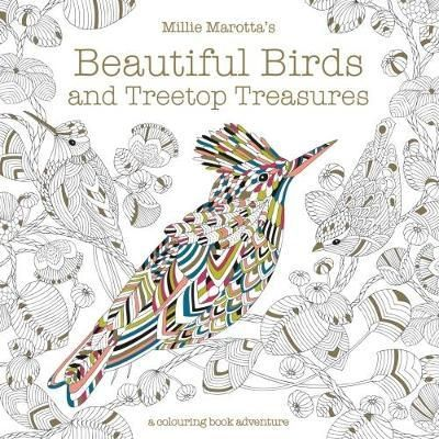 The Latest Colouring Book By Publishing Sensation Millie Marotta Author Of No 1 Bestseller Marottas Animal Kingdom A New Collection Wondrous