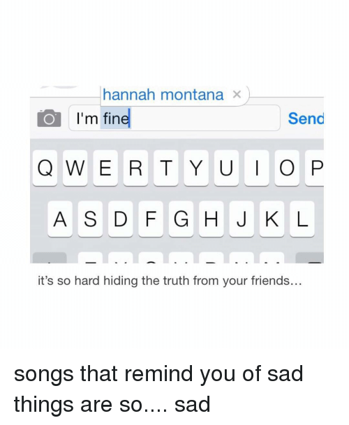 Image Result For Are You Okay Im Fine Memes Songs Memes Reminder