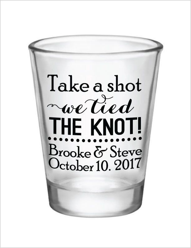 Wedding favors shot glasses take a shot we tied the knot new 2016 design custom personalized glass wedding favor ideas by factory21 on etsy