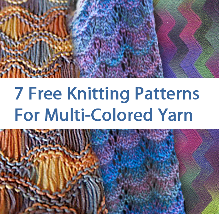 7 Free Knitting Patterns For Multi Colored Yarn Great For For Ombre