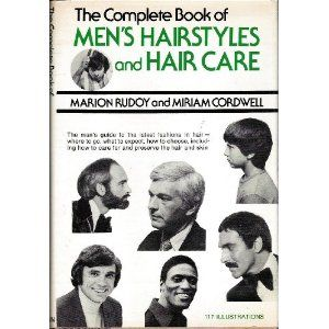 The Complete Book Of Men S Hairstyles And Hair Care Hardcover Http Www Gift Skincaree Com Ard Php P 0517515334 0517 Mens Hairstyles Hardcover Hair Styles