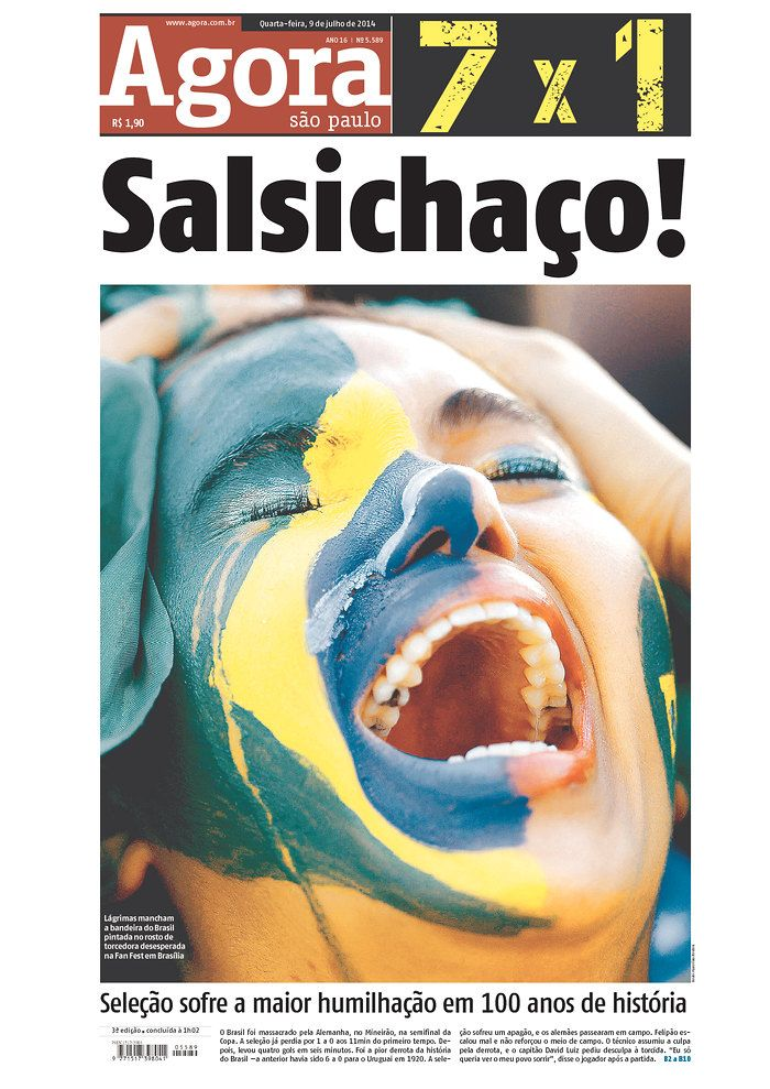 50 Brazilian Newspapers On Their 7 1 Loss To Germany A Selecao