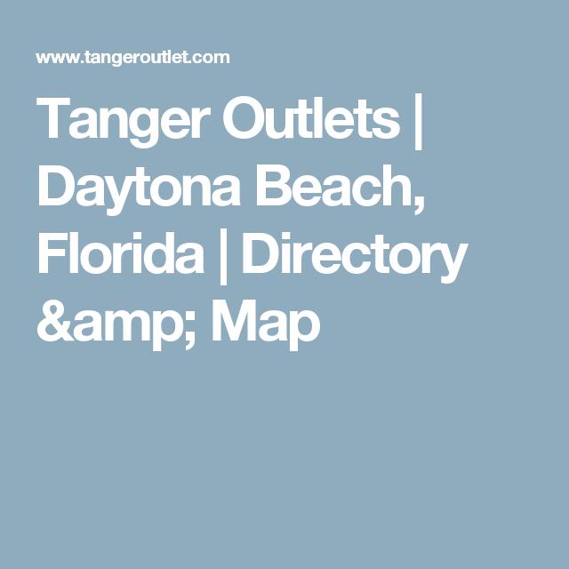 Tanger Outlets   Daytona Beach, Florida   Directory & Map ... on tamiami fl map, east point fl map, deleon springs fl map, west orlando fl map, st marks fl map, cape canaveral fl map, golden oak fl map, panama city fl map, marineland fl map, st augustine fl map, naples fl map, florida map, daytona location on map, santa barbara fl map, palm shores fl map, cypress lake fl map, saint lucie fl map, disappearing island fl map, nashville fl map, suwannee river fl map,