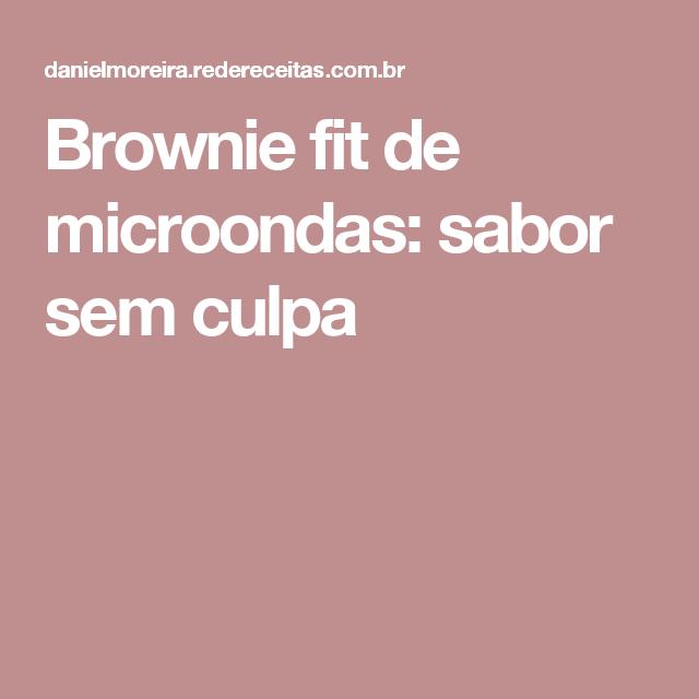 Brownie fit de microondas: sabor sem culpa