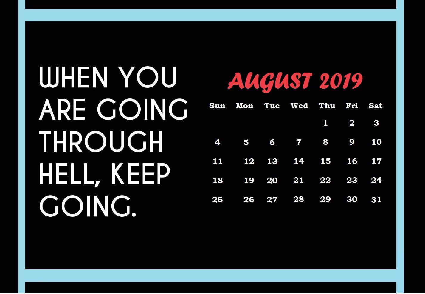 Inspiring August 2019 Quotes Calendar Monthly calendar