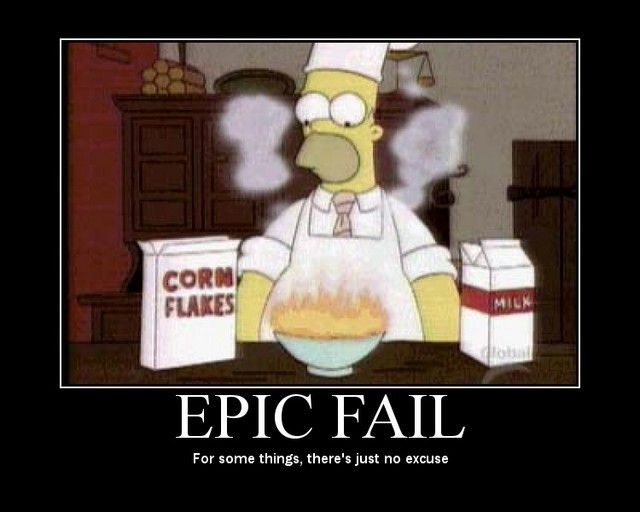 epic fail for some things there s just no excuse homer simpson