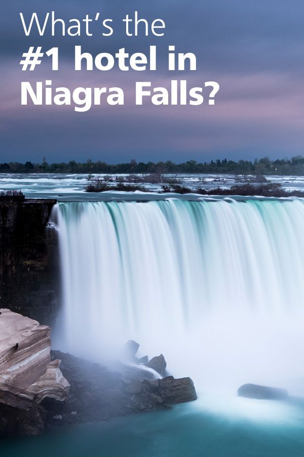 Don T Just Stay Anywhere In Niagra Falls See What Travelers