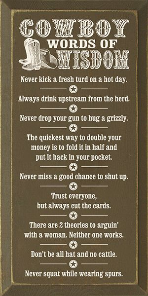 Cowboy+Wisdom+Quotes+and+Sayings | click to enlarge | Daily five