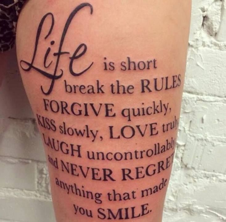 Life Is Short. Break The Rules. Forgive Quickly, Kiss
